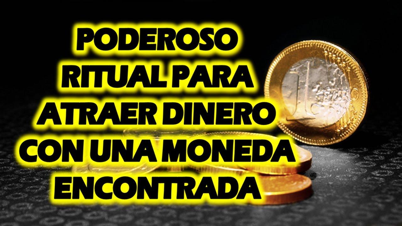 Poderoso ritual para atraer dinero con una moneda encontrada muy efectivo youtube - Atraer dinero ...