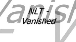NLT - Vanished