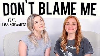 Sexism & Quarter-Life Crisis w/ Lisa Schwartz | Don't Blame Me