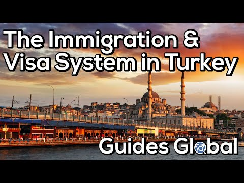 The Immigration & Visa System in Turkey