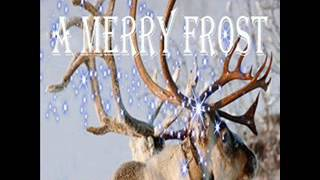 A Merry Frost