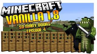 "Vanilla Minecraft 1.8   ""SO MANY DOORS!""   Extending My House Episode 4"