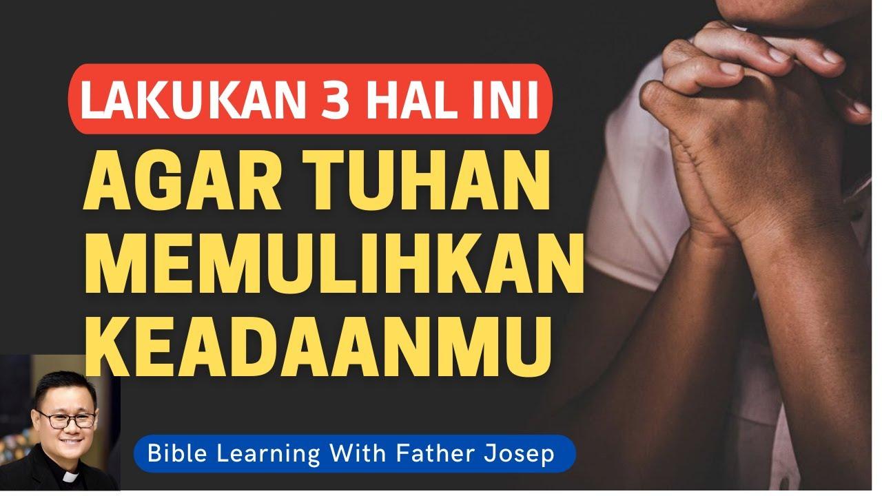Download LAKUKAN 3 DOA INI AGAR TUHAN PULIHKAN KEADAANMU