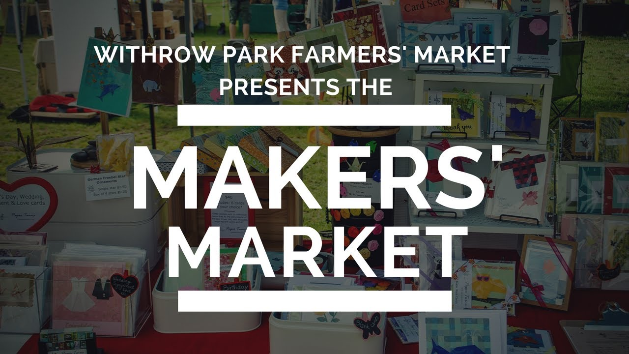 Withrow Park - Makers' Market