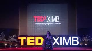 Overpowering Disabilities | Chakravyuh | TEDxXIMB | Sruti Mohapatra | Sruti Mohapatra | TEDxXIMB