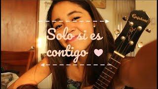 Bombai ft. Bebe - Solo si es contigo (Cover) Diana Salas
