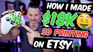 How I made $18K 3D Priฑting on Etsy - 4 Tips to get started