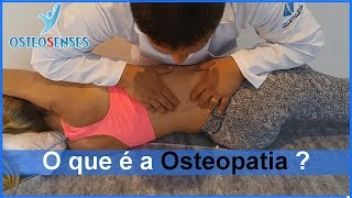O que é e como funciona a Osteopatia?