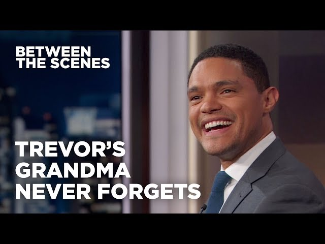 Trevor's Grandma Never Forgets - Between the Scenes | The Daily Show