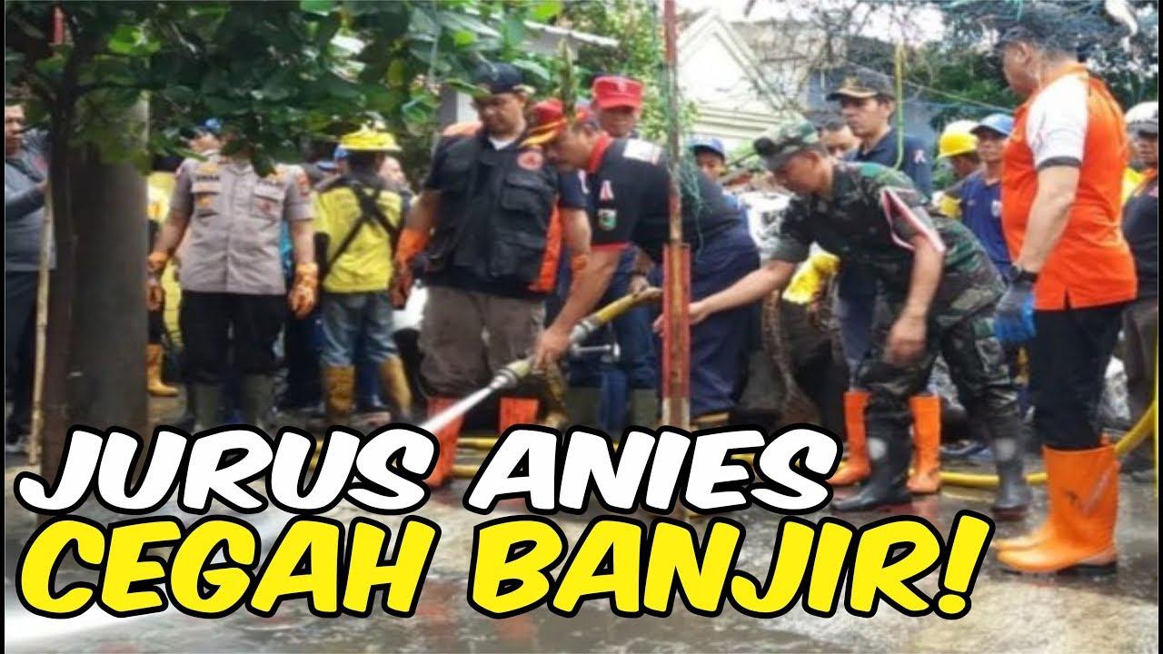 JURUS ANIES BASWEDAN CEGAH BANJIR RENDAM JAKARTA - BERITA ...