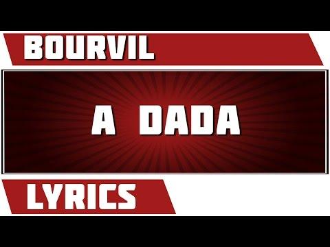 A Dada - Bourvil - paroles
