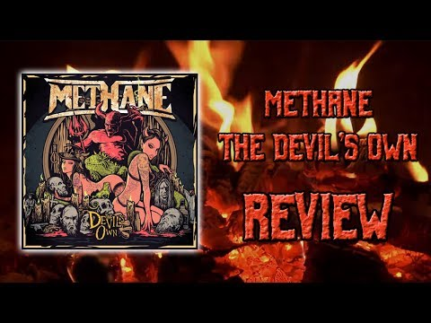 "Methane - ""The Devil's Own"" Review - New Heavy Metal Album"