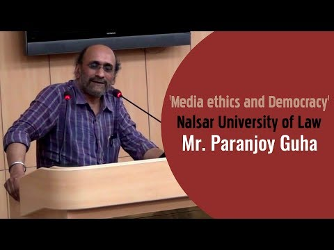 Mr. Paranjoy Guha | 'Media ethics and Democracy' | Nalsar University of Law