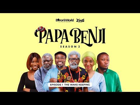 Download #PapaBenji Season 2: EPISODE 1 (The Wake Keeping)