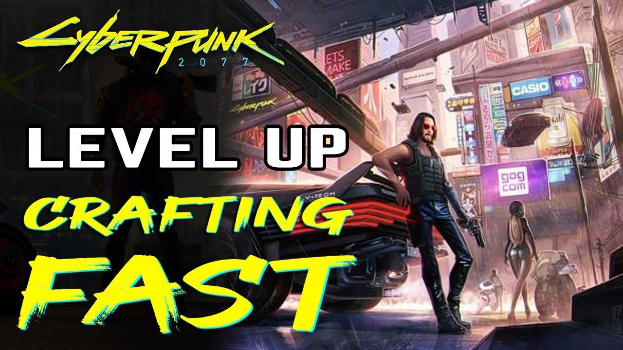 Crafting Xp Glitch Cyberpunk - Cyberpunk Will