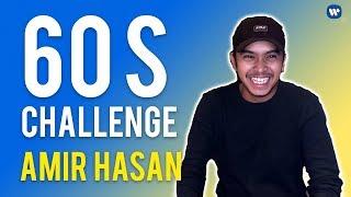 60SChallenge Amir Hasan