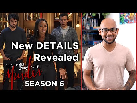 NEW Details Revealed   How To Get Away With Murder Season 6