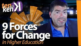 9 Forces for Change in Higher Ed