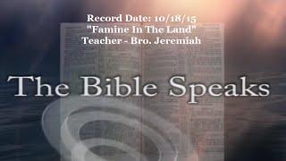 "IOG Bible Speaks - ""Famine In The Land"""