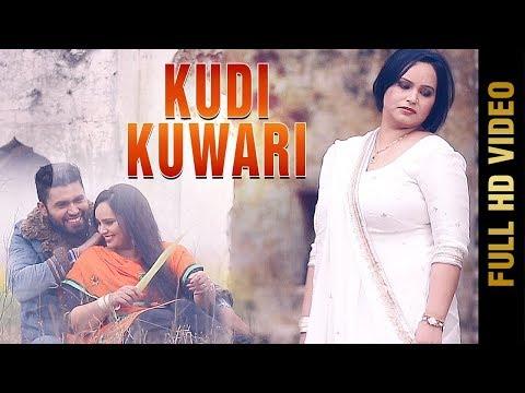 KUDI KUWARI (FULL VIDEO) |  DEEPAK DHILLON | New Punjabi Songs 2018 | AMAR AUDIO