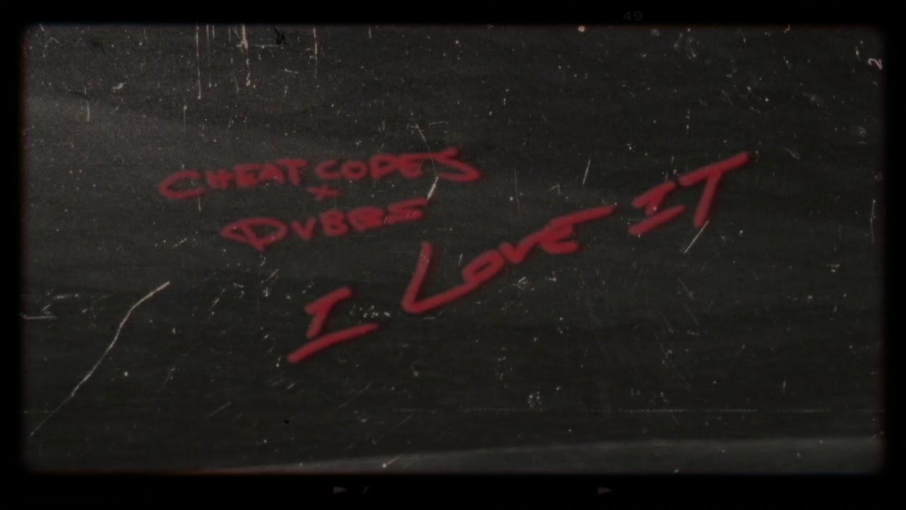 cheat-codes-x-dvbbs-i-love-it-official-audio