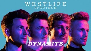Westlife - Dynamite (Spectrum Album) Lyrics Video