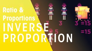 Inverse Proportion   Ratio & Proportions   Maths   FuseSchool