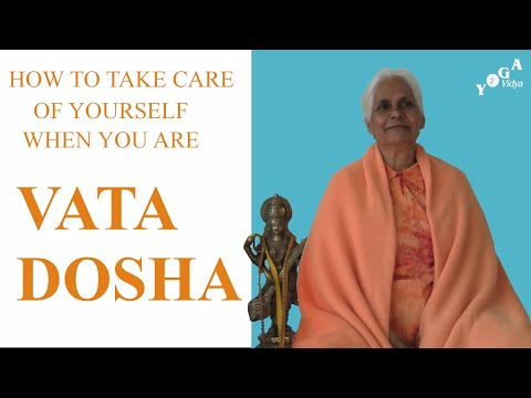 How to Take Care of Yourself When You Are Vata Dosha