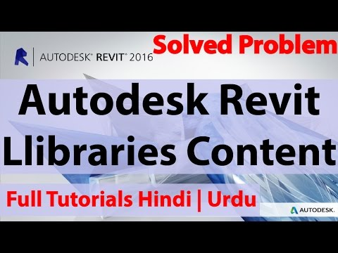 Autodesk Revit 2017 Llibraries Content | Hindi | Urdu | (Huge Problem Solved)