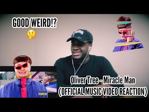GOOD WEIRD!? Oliver Tree - Miracle Man (OFFICIAL MUSIC VIDEO REACTION)