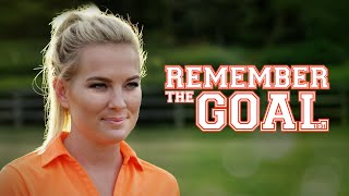 Remember The Goal | Full Movie | Allee Sutton-Hethcoat | A Dave Christiano Film