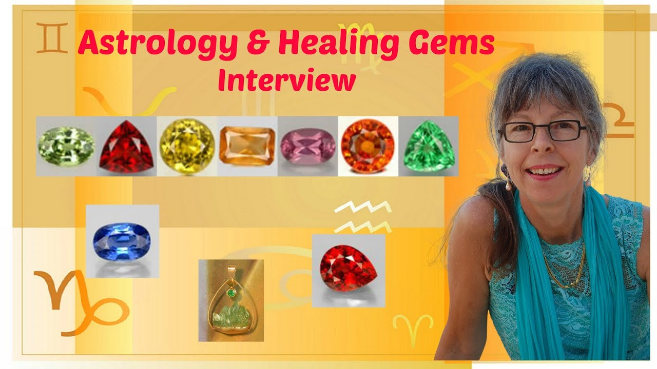 Interview about healing gemstones crystals how to balance your interview about healing gemstones crystals how to balance your astrology chart youtube nvjuhfo Image collections