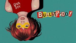 Bulletproof - Lena Dov