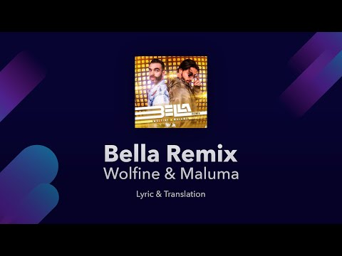 Wolfine & Maluma - Bella Remix Lyrics English And Spanish - English Lyrics Translation / Subtitles