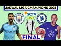 Jadwal Final Liga Champion 2021 | Chelsea vs Manchester city | Champions League Finals | Live Sctv