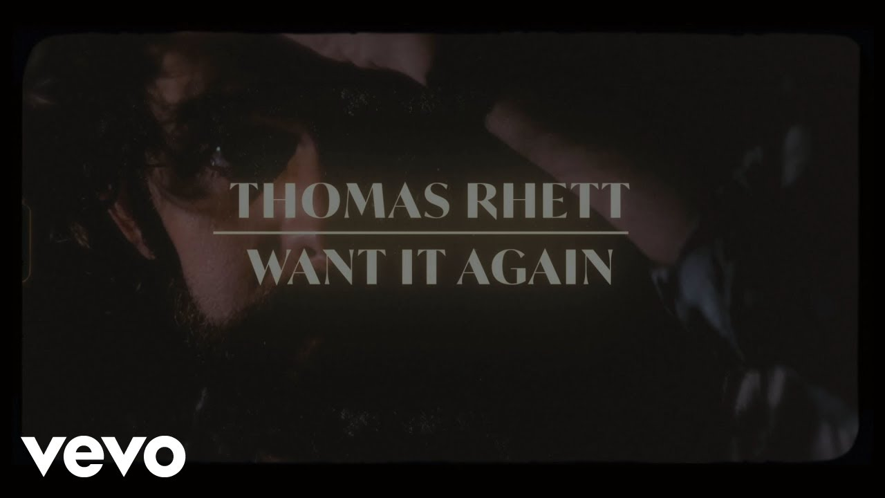 Thomas Rhett - Want It Again