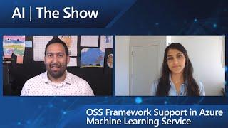 OSS Framework Support in Azure Machine Learning Service