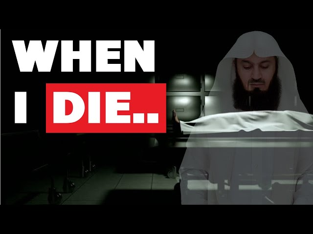 Don't Bathe Me In Public When I Die - Mufti Menk