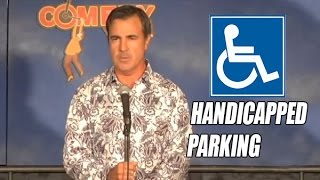 Handicapped Parking - Comedy Time