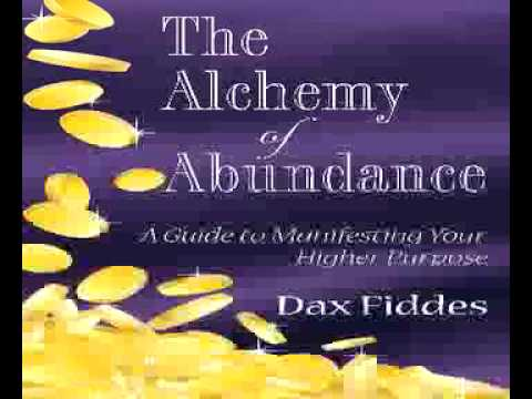 The Alchemy Of Abundance A Guide To Manifesting Your Higher Purpose