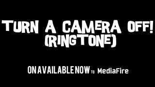 Turn a Camera Off! (Ringtone) Commercial