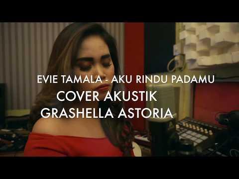 Aku Rindu Padamu - Evie Tamala Cover Akustik Grashella Banjarmasin
