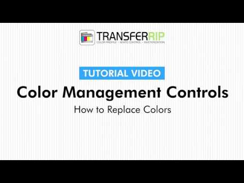 TransferRIP Part 5 #3   How to Replace Colors - Color Management