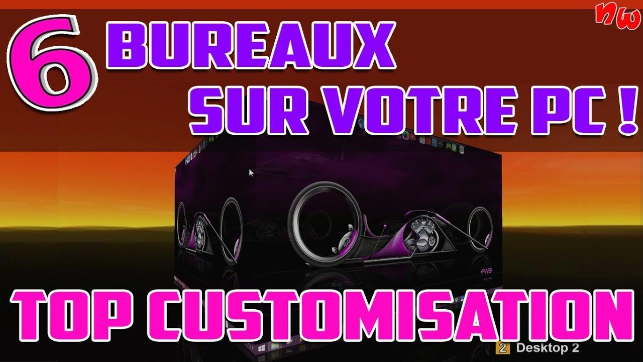 6 Bureaux Sur Votre Pc !  Top Customisation  Deskspace