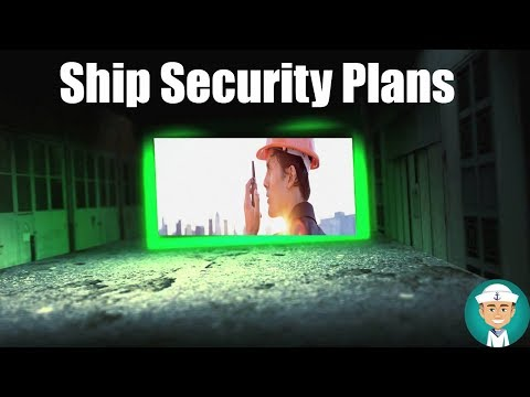 Ship Security Plans