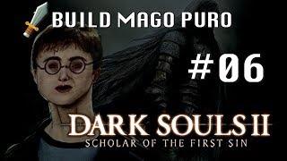 Dark Souls 2 SotFS - Mago Puro #06 - Osteoporose of the First Sin
