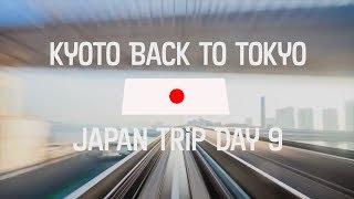 Japan Trip: Day 9 Osaka to Tokyo on Train Travel Day