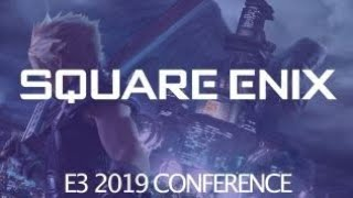E3 2019 SQUARE-ENIX : Ils ont maîtrisé du début à la fin !
