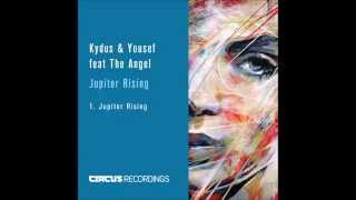 Kydus & Yousef ft The Angel  - Jupiter Rising