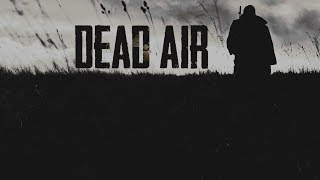 S.T.A.L.K.E.R. DEAD AIR - First Playthrough - Looking for Quality Gear - 1080p60 Max Settings